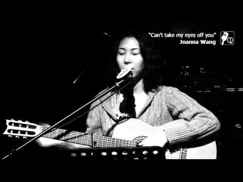 Joanna Wang - Can't take my eyes off you