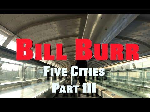 Bill Burr | Five Cities - Part III:  London