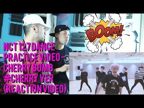 NCT 127 DANCE PRACTICE VIDEO - Cherry Bomb #CHERRY ver - (Reaction Video)