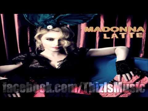 Madonna feat. Justin Timberlake - Latte (Prod. by Timbaland & Danja) [FINAL] 2011