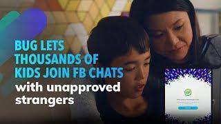 Un error permite que miles de niños se unan a los chats de Facebook con extraños no aprobados
