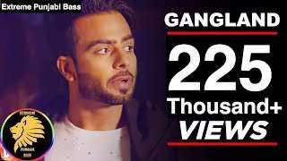 Gangland [*BASS BOOSTED*] Mankirat Aulakh Ft. Deep Kahlon | Latest Punjabi Song 2017