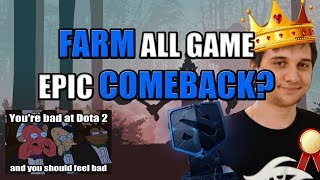 Dota 2: Arteezy - Farm All Game for Epic Comeback or Epic Fail?
