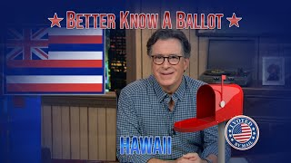 """Hawaii, Confused About Voting In The 2020 Election? """"Better Know A Ballot"""" Is Here To Help!"""