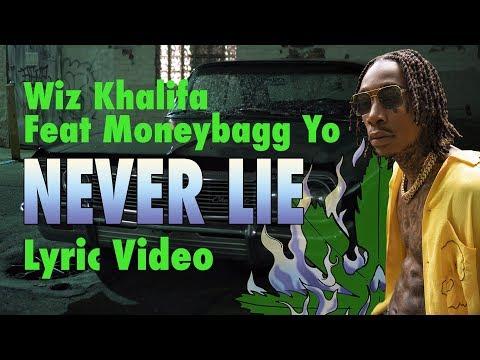 Wiz Khalifa - Never Lie feat. Moneybagg Yo (LYRICS)