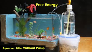 Free Energy - How to make Aquarium Filter Without Pump
