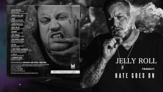 jelly roll hate goes on mp3 download