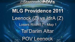 SC2 WoL - MLG Providence 2011 - Leenock vs IdrA - LR7 - Map 1 - Tal'Darim Altar - Leenock