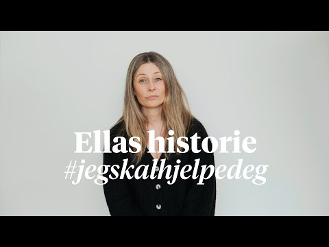 Ellas historie #jegskalhjelpedeg