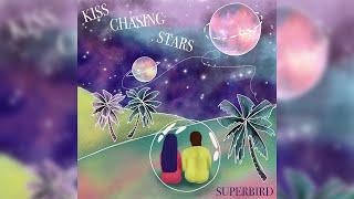 Kiss Chasing Stars - Superbird