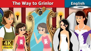 The Way to Grinlor Story in English | Stories for Teenagers | English Fairy Tales