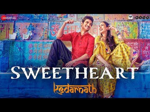 Kedarnath - Sweetheart - Sushant Singh - Sara Ali Khan - Dev Negi - Abhishek K - Amit T - Amitabh B