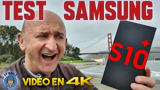 Vidéo-Test : TEST Samsung S10+ (Vidéo 4K Ultra Complète !)