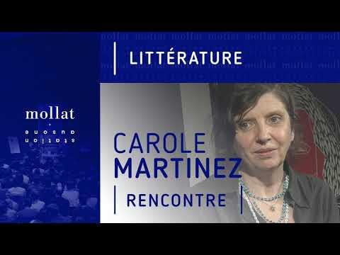 Vidéo de Carole Martinez