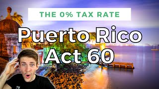 Here's How Millionaires Pay $0 In Taxes (Puerto Rico Act 60 Explained)