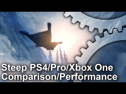 Steep - PS4/Pro/Xbox One Comparison + Frame-Rate Test