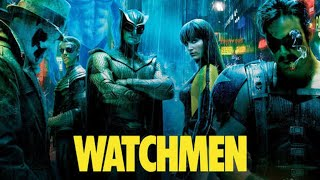 Watchmen (2009) - Was It Really That Bad?