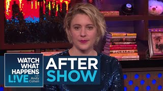 After Show: Greta Gerwig's Friendship With Adam Driver | WWHL