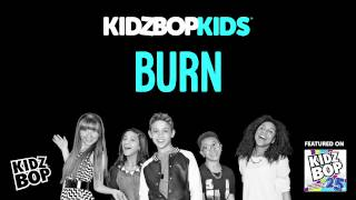 KIDZ BOP Kids - Burn (KIDZ BOP 25) - YouTube