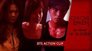 CHỊ CHỊ EM EM - BTS ACTION CLIP | KC: 20.12.2019
