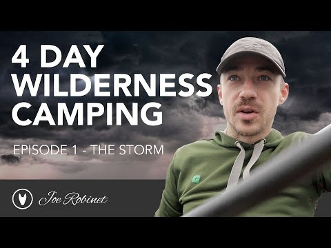 4 DAY WILDERNESS CAMP  e1 The Storm.