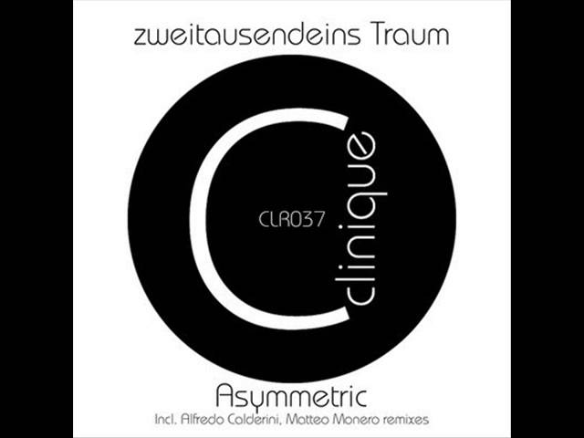zweitausendeins Traum - Asymmetric EP - Clinique Recordings