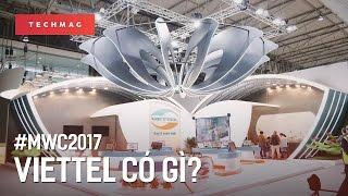 MWC 2017: Viettel có gì?