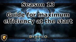 [D3] Guide for maximum efficiency at the start of season 13!