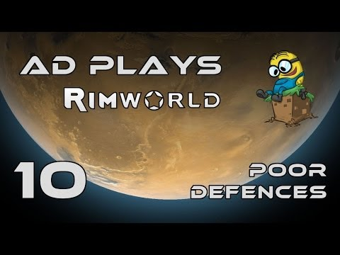 Rimworld Ep 10 - Poor Defences thumbnail