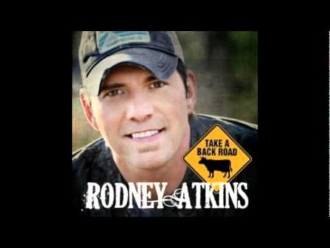 Take a Back Road- Rodney Atkins (High Quality) (Full Song)