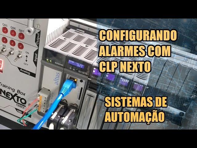 CONFIGURAÇÃO DE ALARMES COM CLP NEXTO | Sistemas de Automação #026