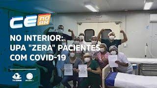 """NO INTERIOR: UPA """"zera"""" pacientes com covid-19"""