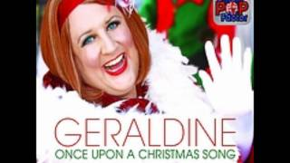 Geraldine McQueen - Once Upon A Christmas Song