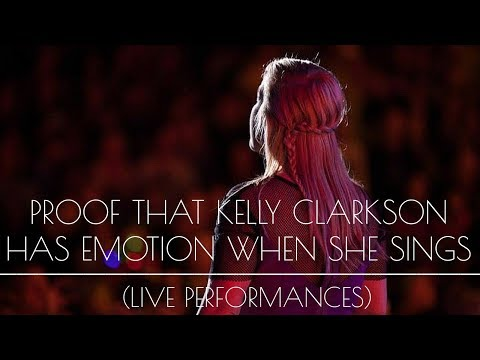 PROOF Kelly Clarkson Sings with Emotion (HD)