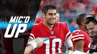 """Jimmy Garoppolo Mic'd Up vs. Titans """"Come On Robbie, One Time"""" 