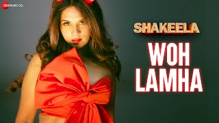 Woh Lamha – Shakeela – Vishal Mishra Video HD