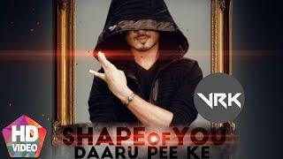 Daru Peeke – Shape Of You – VRK