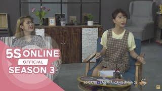 5S Online - Tập đặc biệt: So găng sao phải căng - Phần 2