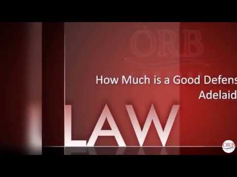 How Much is a Good Defense Lawyer Adelaide Worth?