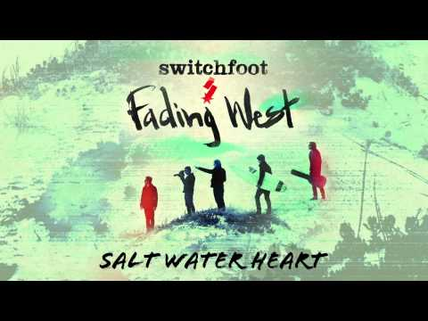 Switchfoot - Saltwater Heart [Official Audio]