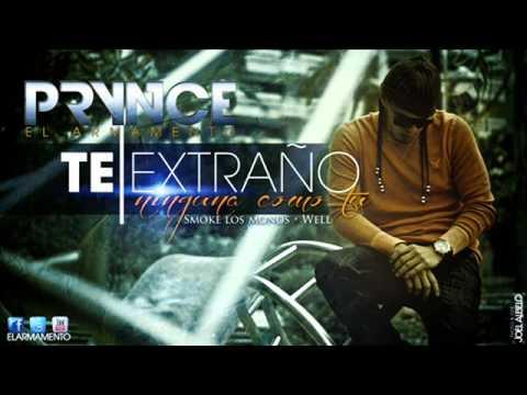 Prynce El Armamento - Te Extraño (Original) (Con Letra) REGGAETON 2012