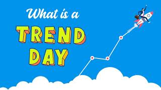 What is a Trend Day? [Live Example]