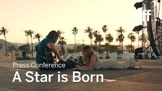 A STAR IS BORN Press Conference   TIFF 2018