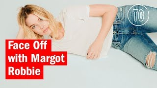 Face Off with Margot Robbie
