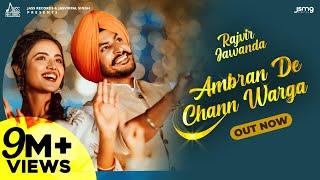 Ambran De Chann Warga – Rajvir Jawanda Ft Sonia Kour Video HD