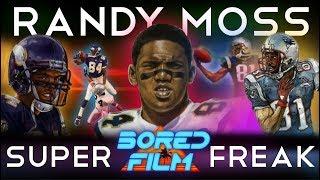 Randy Moss - Super Freak (An Original Bored Film Documentary)