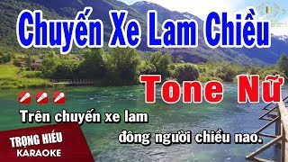 Karaoke Chuyến Xe Lam Chiều Tone Nữ Nhạc Sống | Trọng Hiếu
