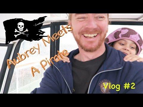 VLOG#2: Aubrey Meets A Pirate!!