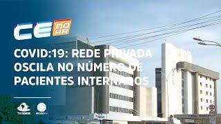 COVID:19: Rede privada oscila no número de pacientes internados