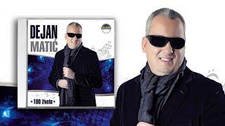 Dejan Matic - Jos dugujem ti noc - (Audio 2013) HD